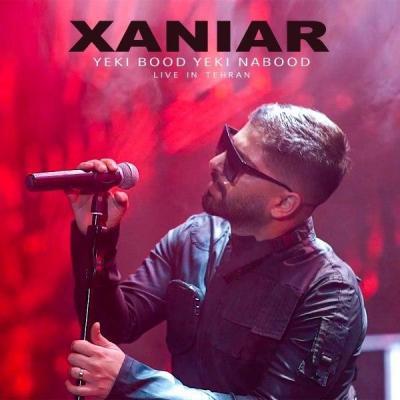 Xaniar - Yeki Bood Yeki Nabood (Live)