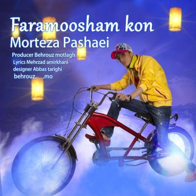 Morteza Pashaei - Faramousham Kon