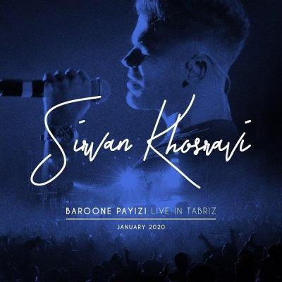 Sirvan Khosravi - Baroone Payizi (Live In Tabriz)