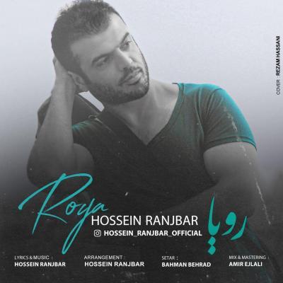 Hossein Ranjbar - Roya