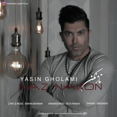 Yasin Gholami - Naz Nakon
