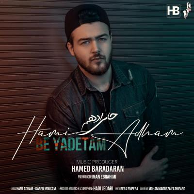 Hami Adham - Be Yadetam