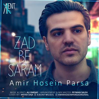 Amirhosein Parsa - Zad Be Saram