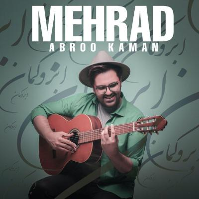Mehrad - Abroo Kaman