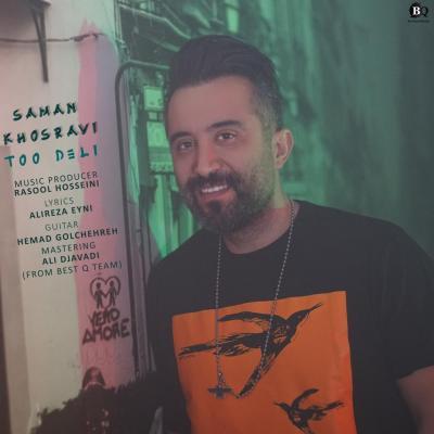 Saman Khosravi - Too Deli