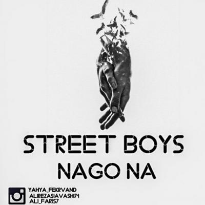 Street Boys - Nago Na