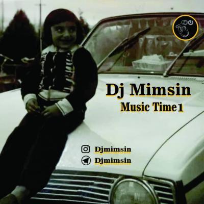 Dj Mimsin - Music Time 1
