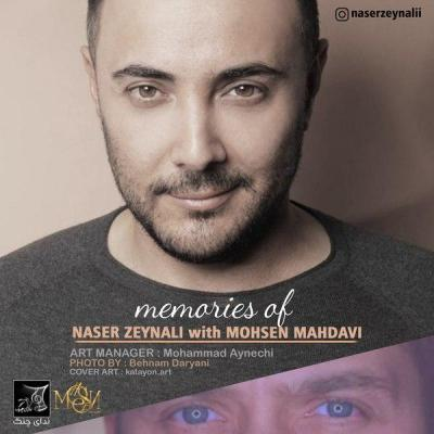 Naser Zeynali - Memories (Mohsen Mahdavi Remix)