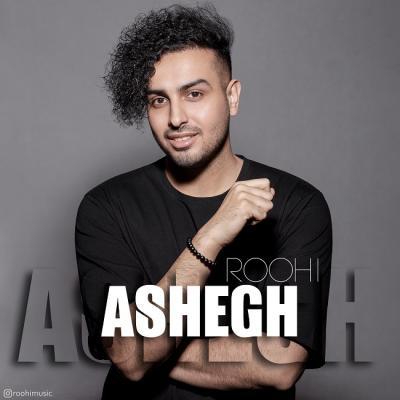 Roohi - Ashegh