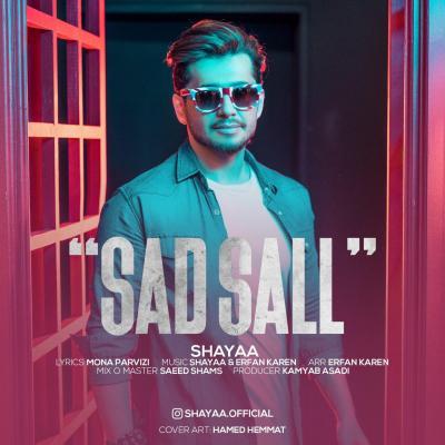 Shayaa - Sad Sal