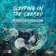 مهرزاد خواجه امیری - Sleeping On The Seabed