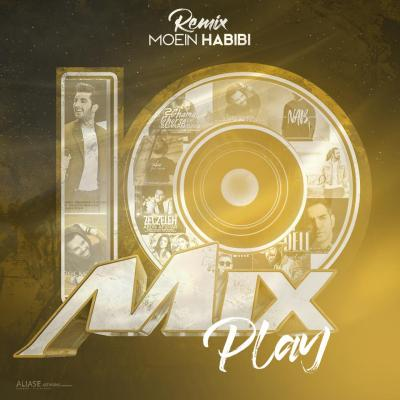 PlayMix - Part 10 (Moein Habibi Remix)