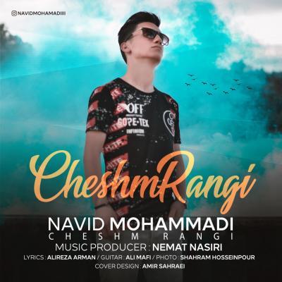 Navid Mohammadi - Cheshm Rangi
