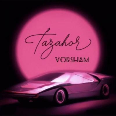 Vorsham - Tazahor