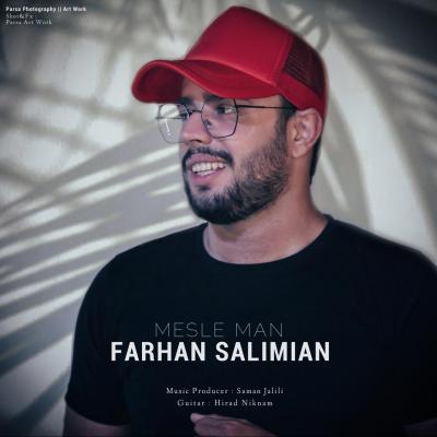 Farhan Salimian - Mesle Man