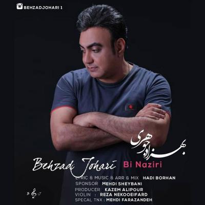 Behzad Johari - Bi naziri