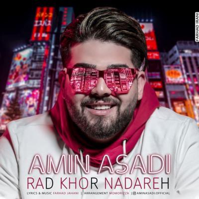 Amin Asadi - Rad Khor Nadareh
