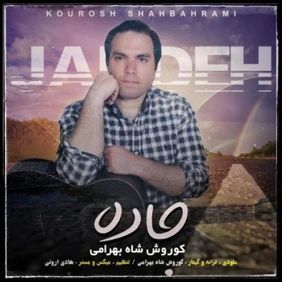 Kourosh Shahbahrami - Jadeh