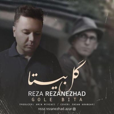 Reza Rezanezhad - Gole Bita