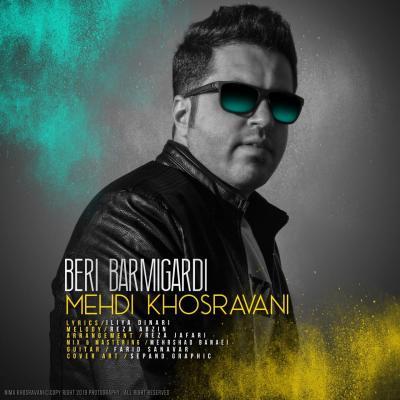 Mehdi Khosravani - Beri Bar Migardi