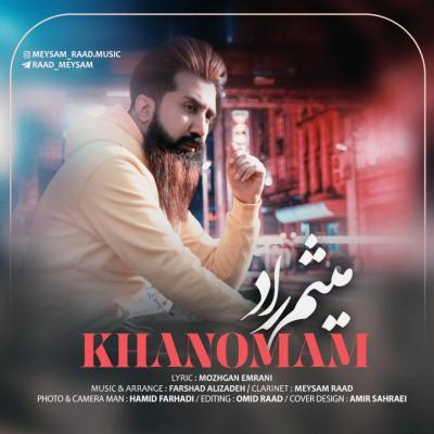 Meysam Raad - Khanoomam