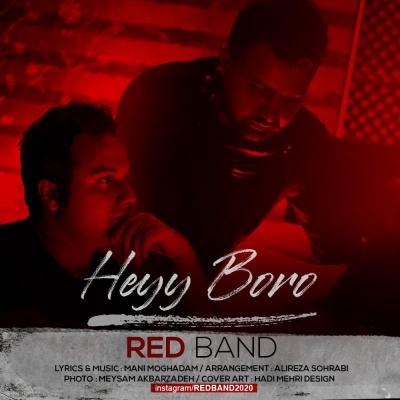 Red Band - Heyy Boro