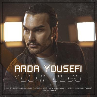 Arda Yousefi - Yechi Bego