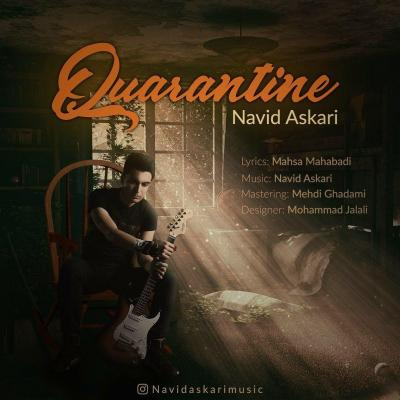 Navid Askari - Quarantine