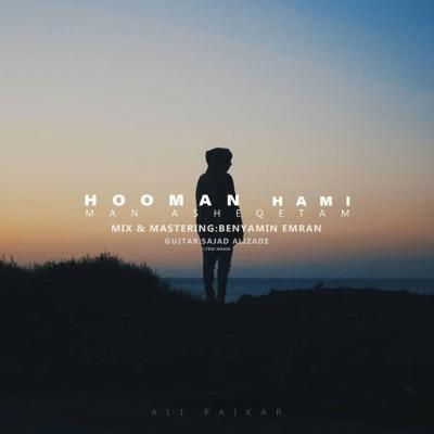 Hooman Hami - Man Asheghetam