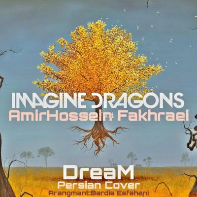 Amirhossein Fakhraei - Imagine Dragons