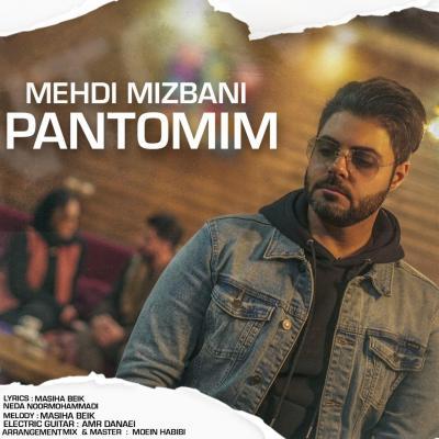 Mehdi Mizbani - Pantomim