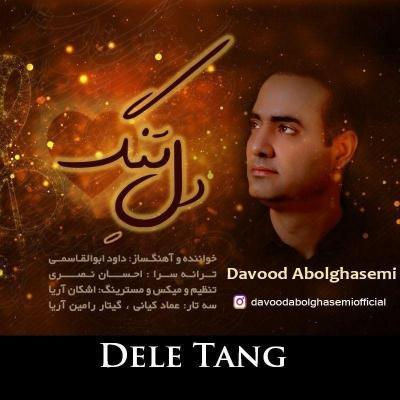 Davood Abolghasemi - Dele Tang
