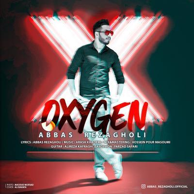Abbas Rezagholi - Oxygen