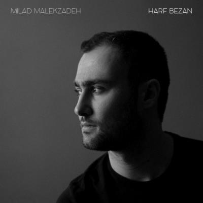 Milad Malekzadeh - Harf Bezan