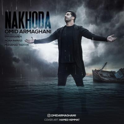 Omid Armaghani - Nakhoda