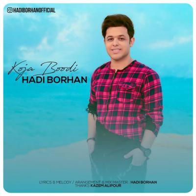 Hadi Borhan - Koja Boodi
