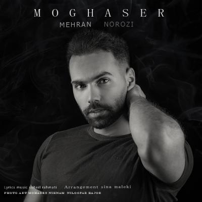 Mehran Norozi - Moghaser