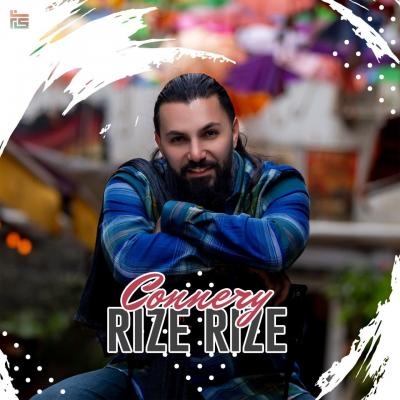 Connery - Rize Rize