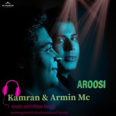 Kamran and Armin Mc - Aroosi
