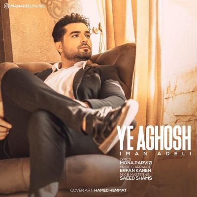 Iman Adeli - Ye Aghoosh