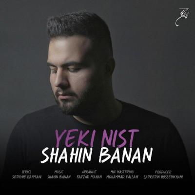 Shahin Banan - Yeki Nist