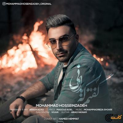 Mohammad Hosseinzadeh - Goftam Ke Bedani