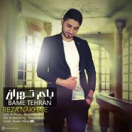 رضا نخعی - بام تهران