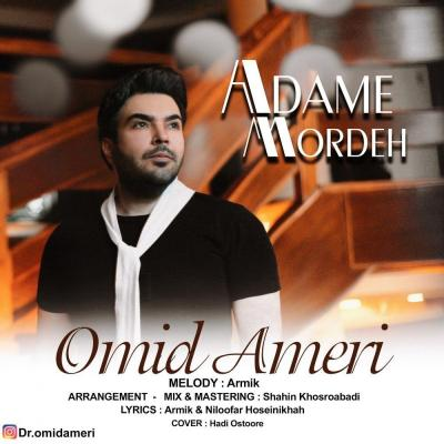 Omid Ameri - Adame Mordeh