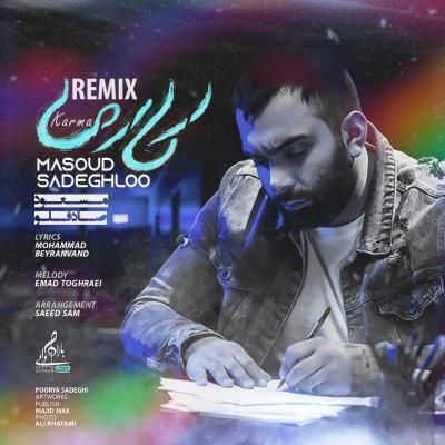 Masoud Sadeghloo - Karma (Remix)