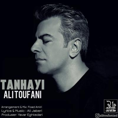Ali Toufani - Tanhayi