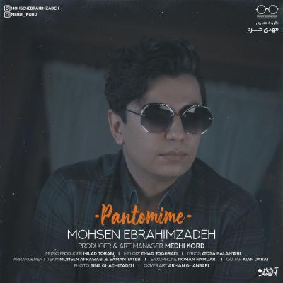 Mohsen Ebrahimzadeh - Pantomime