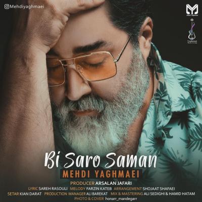 Mehdi Yaghmaei - Bi Saro Saman