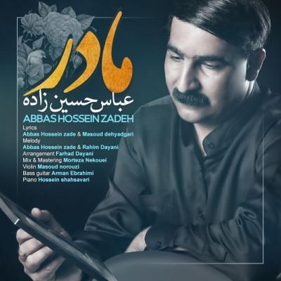 Abbas Hossein Zadeh - Madar