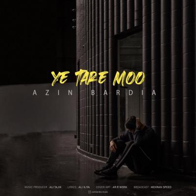 Azin Bardia - Ye Tare Moo